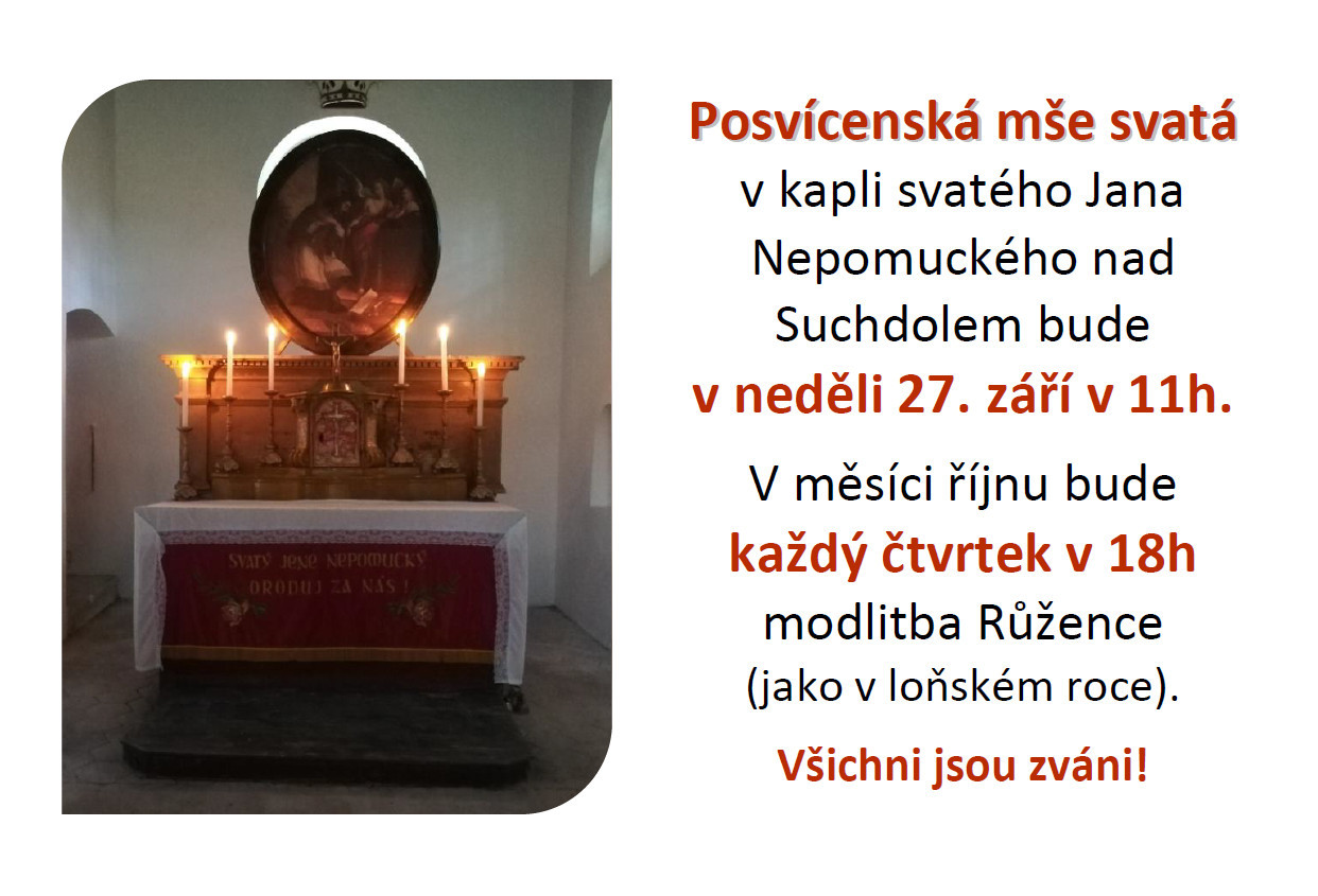 Modlitba Růžence v kapli sv. Jana Nepomuckého nad Suchdolem